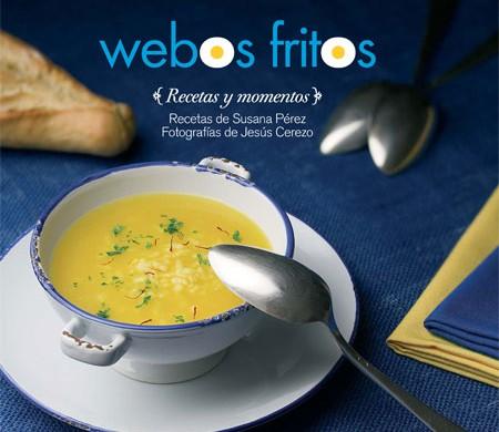 El libro de Webos fritos. Recetas y momentos.