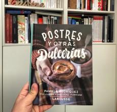 Postres y otras dulcerías. Libros de cocina