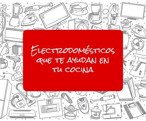 Los electrodomésticos que te harán la vida más fácil