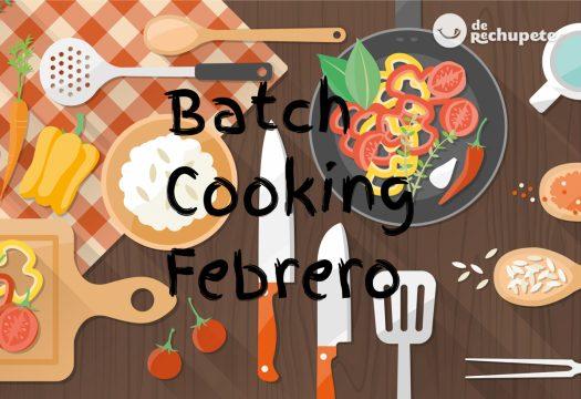 Menú de batch cooking de febrero