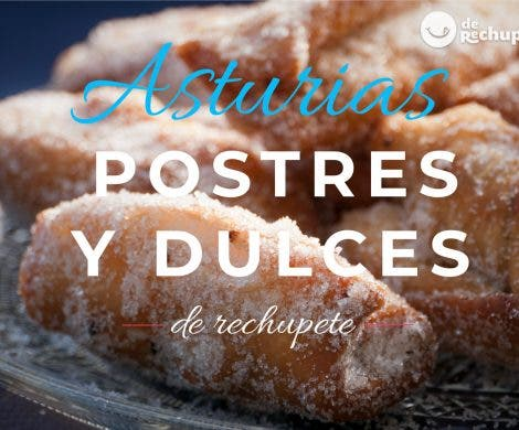 Postres asturianos. Los mejores dulces y postres tradicionales de Asturias